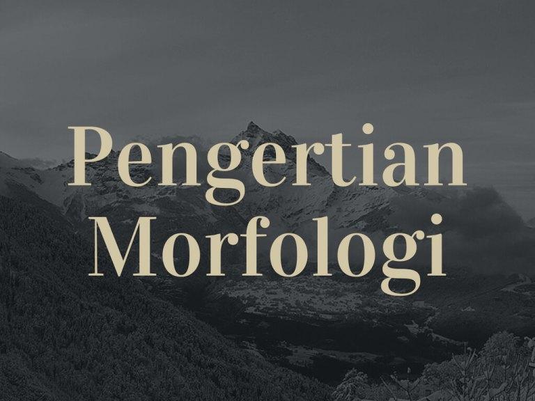 pengertian morfologi
